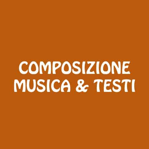 Composizione Musica & Testi